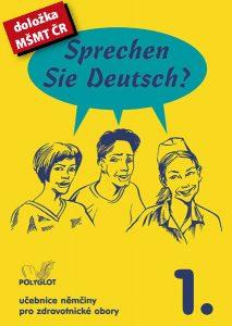 Sprechen Sie Deutsch? pro zdravotnické obory – 1. díl