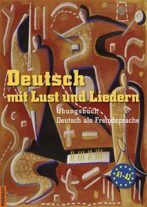 Deutsch mit Lust und Liedern